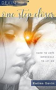 One Step Closer: Romantic Military Suspense Second Chance (D.E.V.I.N. Series Book 2)