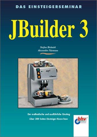Jbuilder 3 Taschenbuch – 19. April 2000 Stefan Heitsiek Alexander Niemann vmi-Buch 3826670965