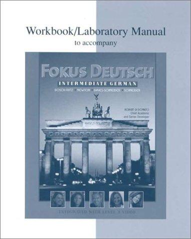 Workbook/Lab Manual to accompany Fokus Deutsch:  Intermediate German