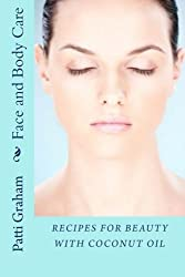 Recipes for Beauty with Coconut Oil