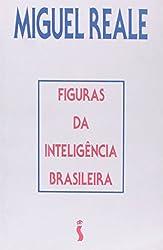 Figuras da inteligencia brasileira (Portuguese Edition)