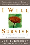 I Will Survive, Lori S. Robinson and Julia A. Boyd, 1580050808