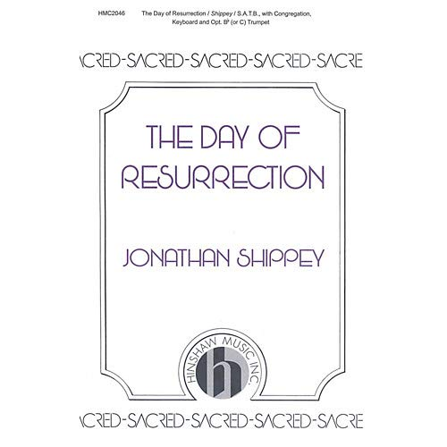 The Day of Resurrection SATB composed by Jonathan Shippey, Pack of 3