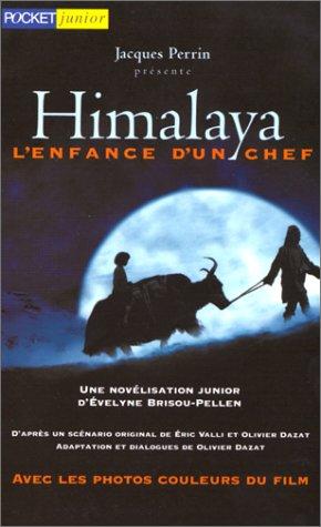 Himalaya, l'enfance d'un chef Poche – 18 novembre 1999 Evelyne Brisou-Pellen l'enfance d'un chef Pocket 2266100653