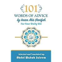 101 Words of Advice by Imam Abu Hanifah