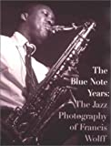 The Blue Note Years, Michael Cuscuna and Charlie Lourie, 0847819124