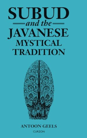 Subud and the Javanese Mystical Tradition (Nias Monographs, 76)