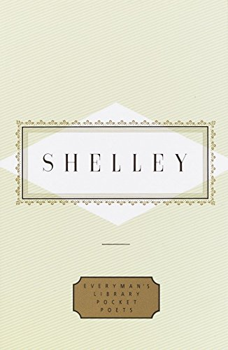 Shelley: Poems (Everyman's Library Pocket Poets Series) by Brand: Everyman's Library
