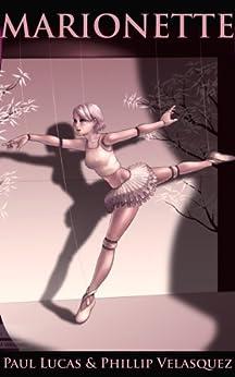 Marionette (Worlds Of Transformation) by [Lucas, Paul, Velasquez, Phillip]