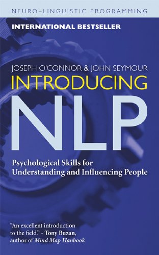 Series Npl - Introducing NLP: Psychological Skills for Understanding and Influencing People (Neuro-Linguistic Programming)