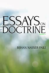 Essays on Doctrine: Nine Articles Relating to the Doctrine of the Church of Jesus Christ of Latter-day Saints