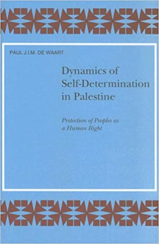 Echtes Buch als PDF-Download Dynamics of Self-Determination in Palestine: Protection of Peoples As a Human Right (Social, Economic and Political Studies of the Middle East and Asia) in German PDF DJVU 9004098259