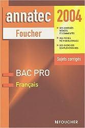 Annatec Foucher : Français, Bac Pro