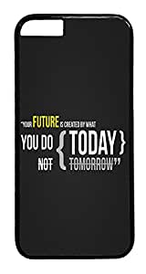 ACESR Your Future Quote iPhone 6 Hard Case PC - Black, Back Cover Case for Apple iPhone 6(4.7 inch)