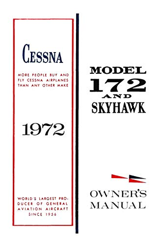 Cessna 172L 1972 Skyhawk Owner's Manual: Pilot Operating Handbook (POH) / Pilot Information Manual (PIM)