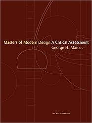 Masters of Modern Design: A Critical Assessment