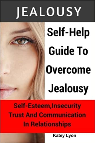 how to cope with jealousy and insecurity