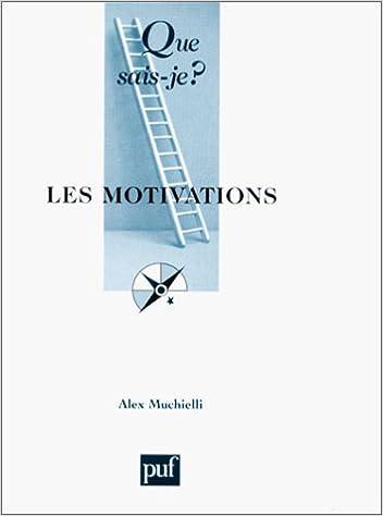 Lire en ligne Les Motivations pdf