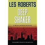 Deep Shaker: A Milan Jacovich Mystery (Paperback) (Volume 3)