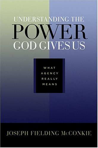 Download Understanding the Power God Gives Us: What Agency Really Means ebook