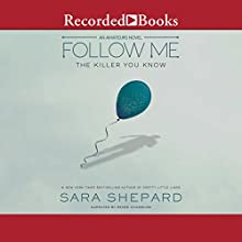 Follow Me: The Amateurs, Book 2 Audiobook by Sara Shepard Narrated by Renee Chambliss