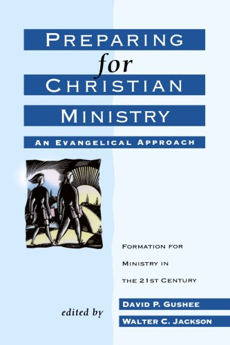 Preparing for Christian Ministry: An Evangelical Approach (Bridgepoint Books)