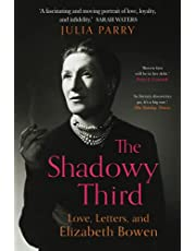 The Shadowy Third: Love, Letters, and Elizabeth Bowen