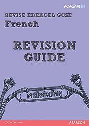 REVISE EDEXCEL: Edexcel GCSE French Revision Guide (REVISE Edexcel MFL)