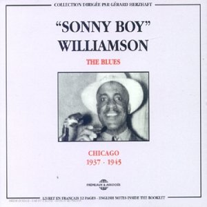 Sonny Boy Williamson - The Blues: Chicago 1937-1945 - Zortam Music