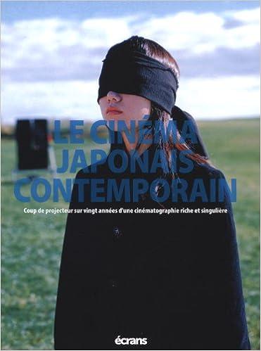 Lire Le cinéma japonais contemporain epub pdf