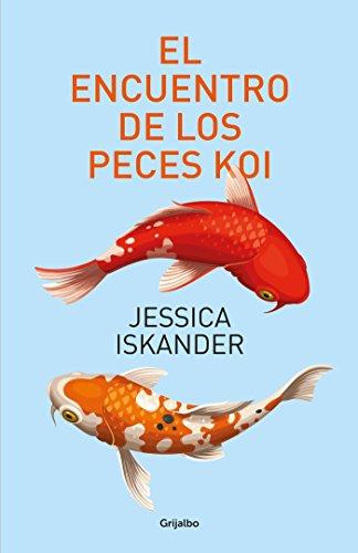- El encuentro de los peces koi / A Chance Meeting of Two Koi Fish (Spanish Edition)