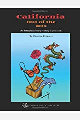 California Out of the Box: An Interdisciplinary History Curriculum Paperback