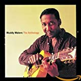 Muddy Waters: The Anthology, 1947-1972