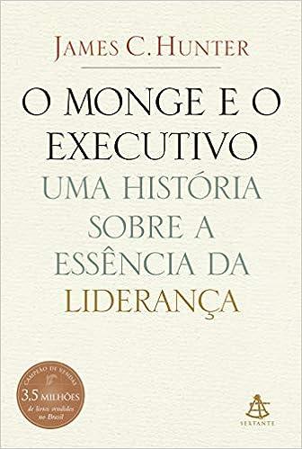 O monge e o executivo - 9788575421024 - Livros na Amazon Brasil 5eee2d6046