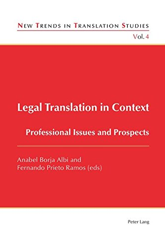 Legal Translation in Context: Professional Issues and Prospects (New Trends in Translation Studies) by Peter Lang AG, Internationaler Verlag der Wissenschaften