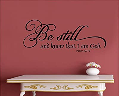 Enchantingly Elegant Be Still And Know That I Am God Vinyl Decal Wall Sticker Art Words Letters Lettering Religious Decor 35x14