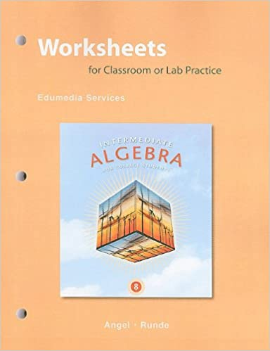 Worksheets For Classroom Or Lab Practice For Intermediate Algebra