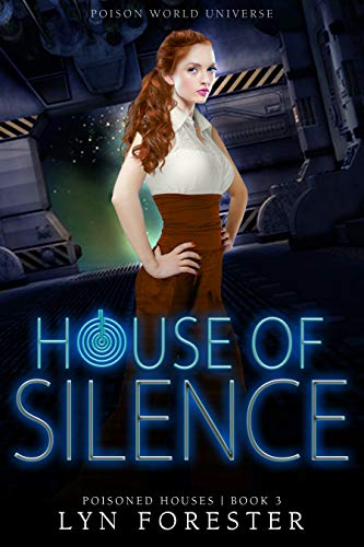 House of Silence (Poisoned Houses Book 3)