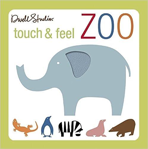 Touch And Feel Zoo por Dwellstudio epub