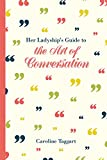 img - for Her Ladyship's Guide to the Art of Conversation book / textbook / text book