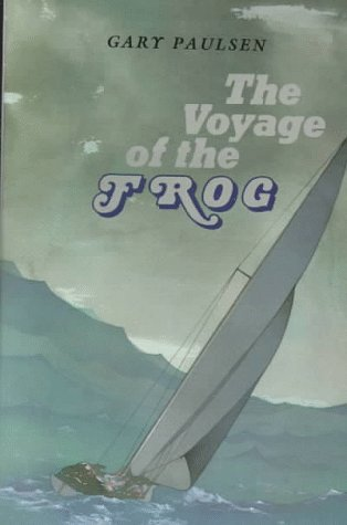 Voyage Of The Frog by Gary Paulsen (1989-03-01)