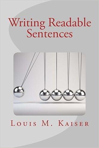 Amazon.com: Writing Readable Sentences (9781502764447): Louis M. Kaiser: Books