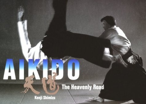 Aikido: The Heavenly Road