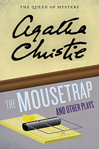 The Mousetrap and Other Plays (And Then There Were None Stage Play)