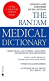 The Bantam Medical Dictionary, , 0553581899