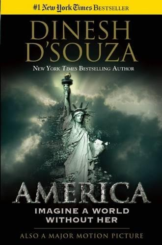 Book cover from America: Imagine a World without Herby Dinesh DSouza