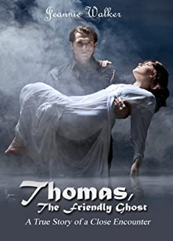 Thomas, The Friendly Ghost by [Walker, Jeannie]