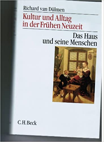 In Kultur Frühen Der Und 1Das Alltag Neuzeit Haus hrsdtQC