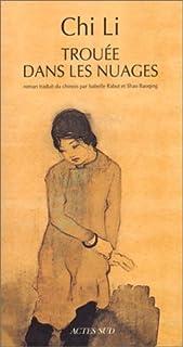 Trouée dans les nuages : roman, Chi, Li