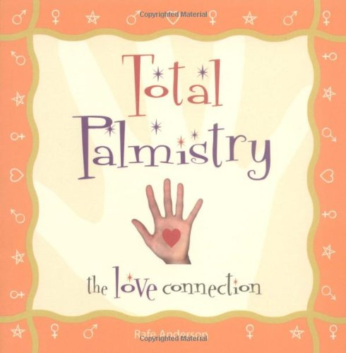 Read Online Total Palmistry: The Love Connection pdf
